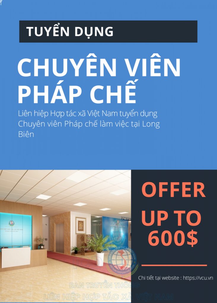 Liên hiệp Hợp tác xã Việt Nam tuyển dụng Chuyên viên pháp chế tại hà nội
