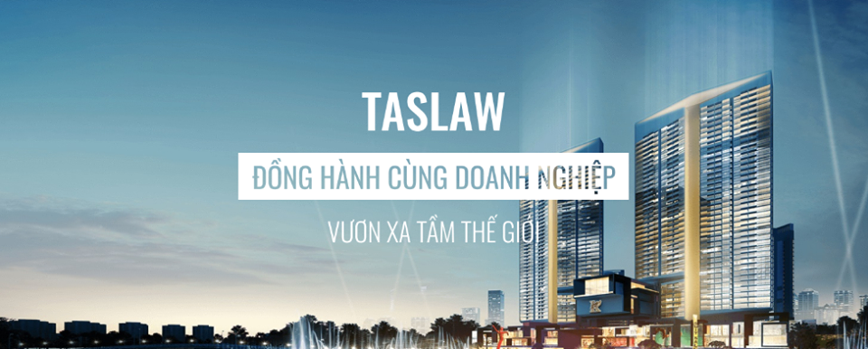 Taslaw tuyển dụng Chuyên viên tư vấn pháp lý tại Hà Nội