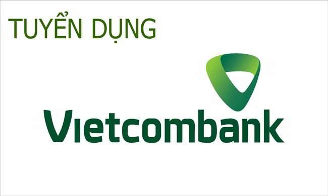 Vietcombank tuyển dụng Chuyên viên Pháp chế tại Hà Nội 2020