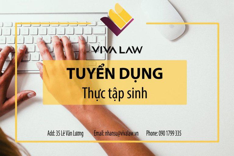 Vivalaw tuyển thực tập sinh pháp lý tại Hà Nội 2020