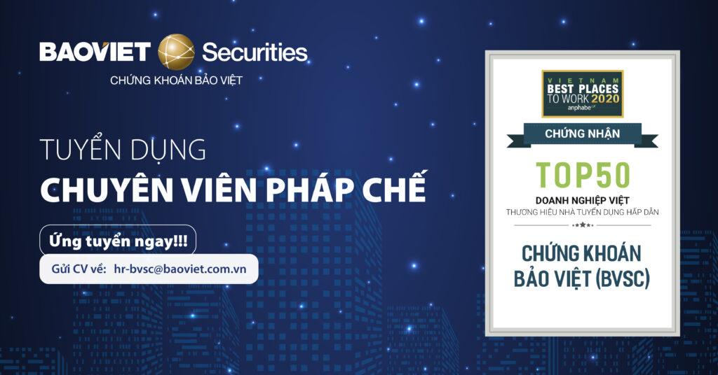 Công ty CP Chứng khoán Bảo việt tuyển dụng Chuyên viên Pháp chế tại Hà Nội năm 2020