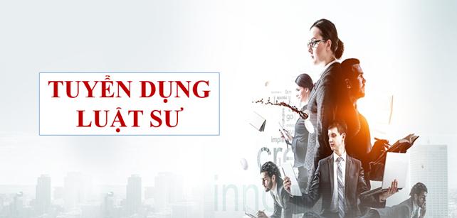 Văn phòng Luật sư Lê Nguyên Giáp tuyển dụng Luật sư tố tụng tại Hà Nội
